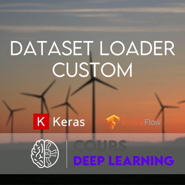 dataset loader custom keras tensorflow batch