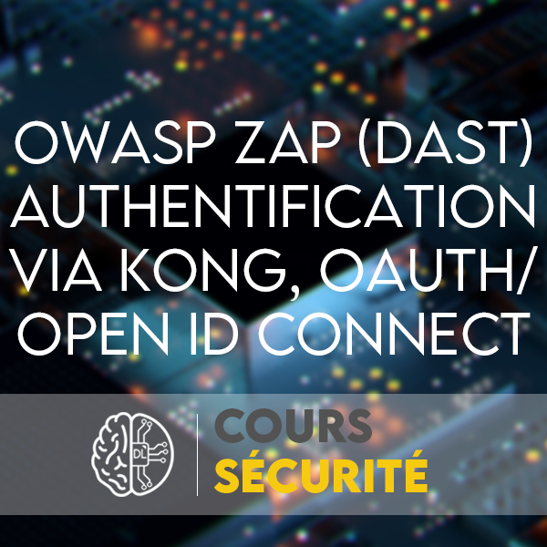 owasp zap openid connect kong oauth dast